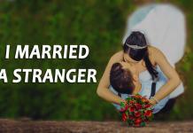 I married a stranger